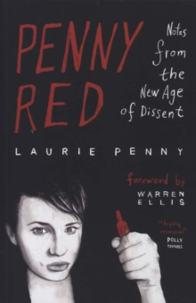 Penny Red : Notes from the New Age of Dissent, Paperback Book