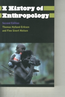 A History of Anthropology, Paperback Book