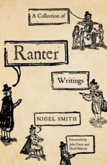 A Collection of Ranter Writings : Spiritual Liberty and Sexual Freedom in the English Revolution, Hardback Book