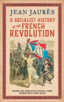 A Socialist History of the French Revolution, Hardback Book