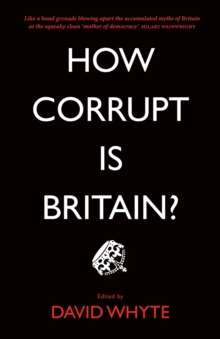 How Corrupt is Britain?, Paperback / softback Book