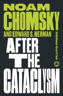 After the Cataclysm : The Political Economy of Human Rights: Volume II, Paperback Book