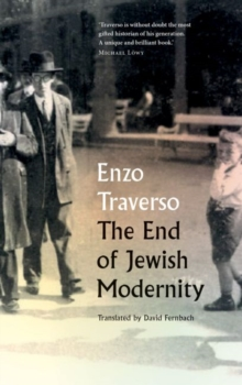 The End of Jewish Modernity, Paperback Book