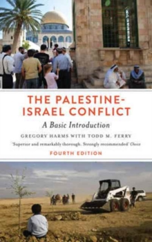 The Palestine-Israel Conflict - Fourth Edition : A Basic Introduction, Paperback Book