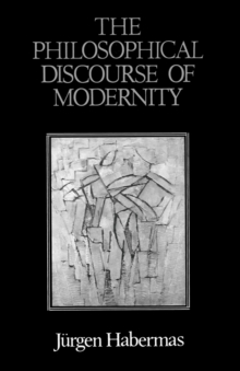 The Philosophical Discourse of Modernity : Twelve Lectures, Paperback Book