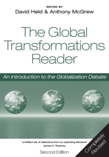 Global Transformations Reader - an Introduction to the Globalization Debate 2E, Paperback Book