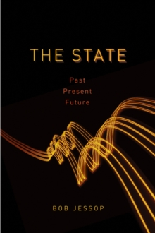 The State : Past, Present, Future, Paperback Book