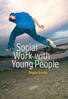 Social Work with Young People, Paperback / softback Book