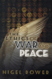The Ethics of War and Peace, Paperback Book