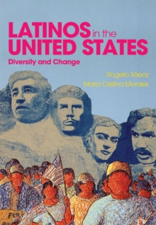 Latinos in the United States: Diversity and Change, Paperback Book