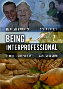 Being Interprofessional, Paperback / softback Book