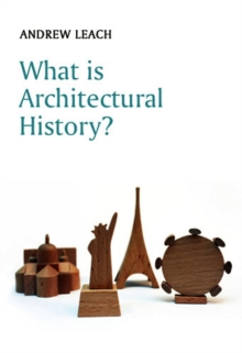 What is Architectural History?, Paperback / softback Book