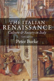 The Italian Renaissance : Culture and Society in Italy, Paperback / softback Book