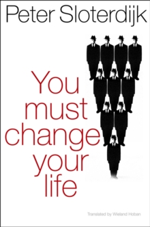 You Must Change Your Life, Paperback / softback Book