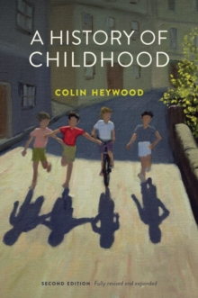 A History of Childhood, Paperback / softback Book