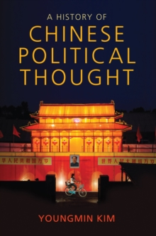 A History of Chinese Political Thought, Paperback Book