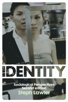 Identity : Sociological Perspectives, Paperback / softback Book