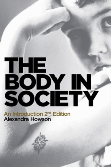 The Body in Society : An Introduction, Paperback / softback Book