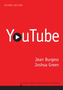 YouTube : Online Video and Participatory Culture, Paperback / softback Book