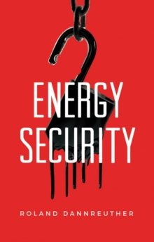 Energy Security, Paperback / softback Book