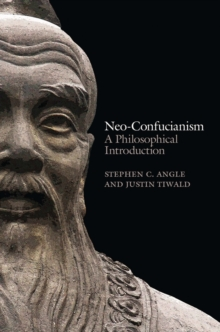 Neo-confucianism - a Philosophical Introduction, Paperback Book