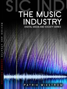 The Music Industry : Music in the Cloud, Paperback / softback Book