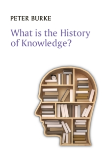 What is the History of Knowledge?, Paperback / softback Book
