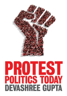 Protest Politics Today, Paperback Book