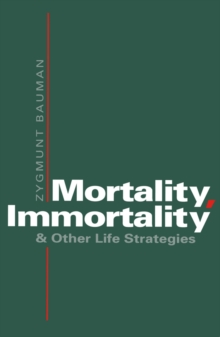 Mortality, Immortality and Other Life Strategies, PDF eBook