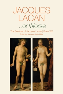 ...or Worse : The Seminar of Jacques Lacan, Hardback Book