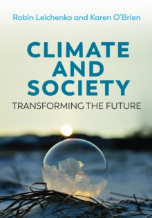 Climate and Society, Transforming the Future, Paperback / softback Book
