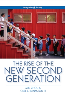 The Rise of the New Second Generation, Paperback Book