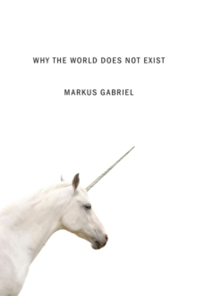 Why the World Does Not Exist, Hardback Book