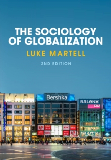 The Sociology of Globalization, Paperback Book