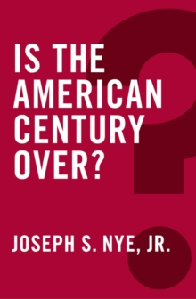 Is the American Century Over?, Paperback Book