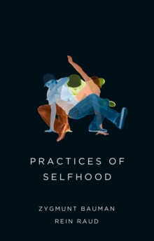 Practices of Selfhood, Paperback / softback Book
