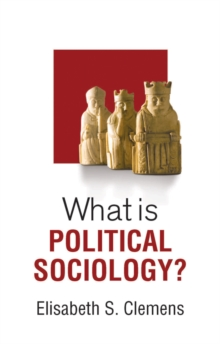 What is Political Sociology?, Paperback Book