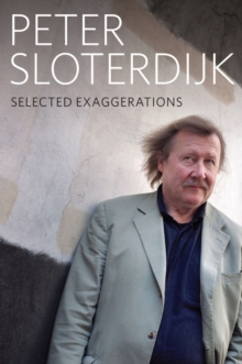 Selected Exaggerations : Conversations and Interviews 1993 - 2012, Paperback Book