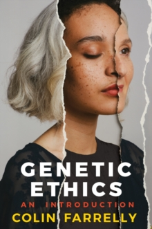 Genetic Ethics : An Introduction, Paperback Book