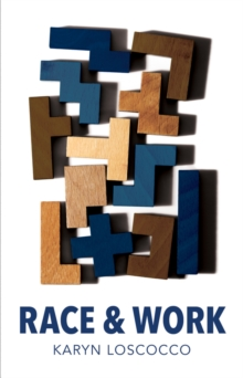 Race and Work, Paperback Book