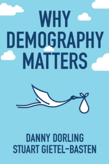 Why Demography Matters, Paperback / softback Book