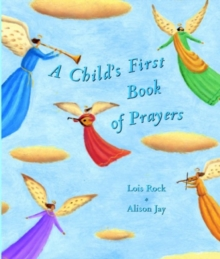 A Child's First Book of Prayers, Hardback Book
