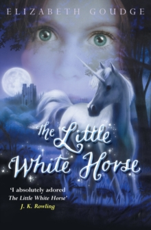 The Little White Horse, Paperback Book