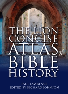 The Lion Concise Atlas of Bible History, Paperback / softback Book