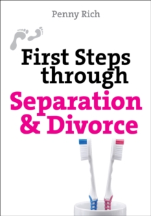 First Steps Through Separation and Divorce, Paperback / softback Book