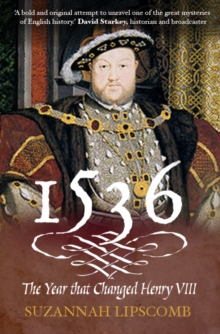 1536 : The Year that Changed Henry VIII, EPUB eBook