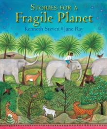 Stories for a Fragile Planet : Traditional Tales About Caring for the Earth, Hardback Book
