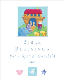 Bible Blessings : For a Special Godchild, Hardback Book