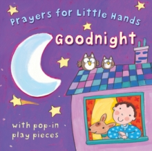 Goodnight : Prayers for little hands, Hardback Book