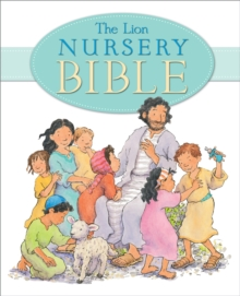 The Lion Nursery Bible, Hardback Book